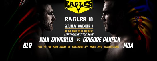 Main event of the EAGLES 10. Title fight. Ivan Zhvirblia vs Grigore Panfilii