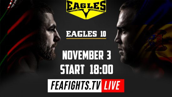 TODAY !!! EAGLES 10 !!! Watch live on https://feafights.tv/